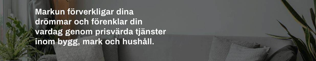 Markun i Sverige AB - Bygg- & Anläggningsarbeten, Städning & Rengöring, Mark- & Anläggningsentreprenader, Flyttfirmor
